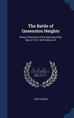 The Battle of Queenston Heights by John Symons