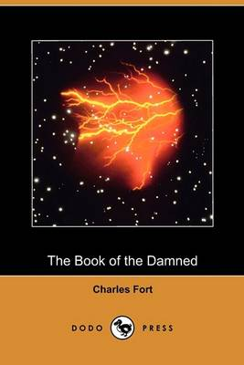 Book of the Damned (Dodo Press) by Charles Fort
