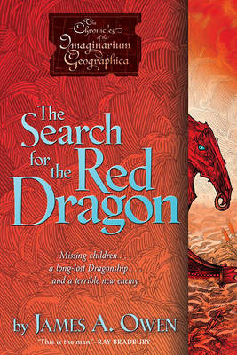 The Search for the Red Dragon by James A Owen
