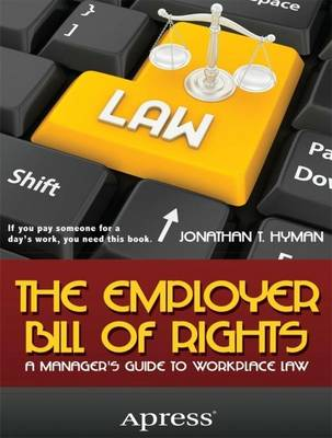 The Employer Bill of Rights by Jonathan T. Hyman
