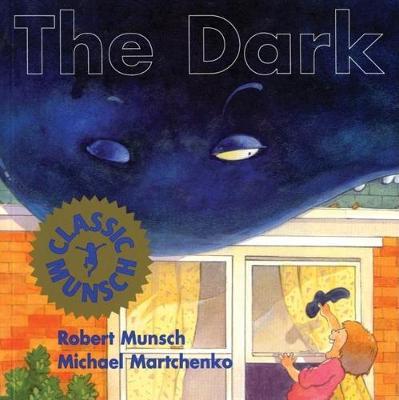 Dark by Robert Munsch