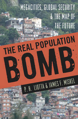 The Real Population Bomb by P. H. Liotta