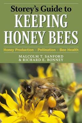 Storey's Guide to Keeping Honey Bees by Malcolm T Sanford