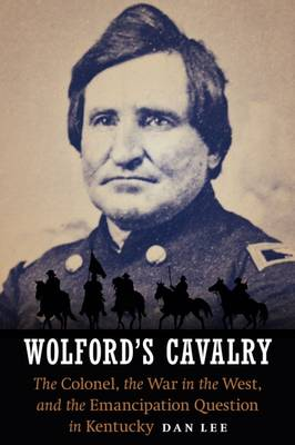 Wolford's Cavalry by Dan Lee