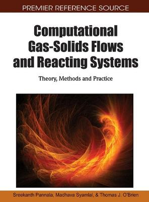 Computational Gas-solids Flows and Reacting Systems by