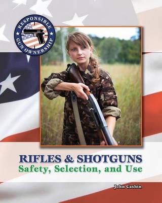 Rifles & Shotguns by John Cashin