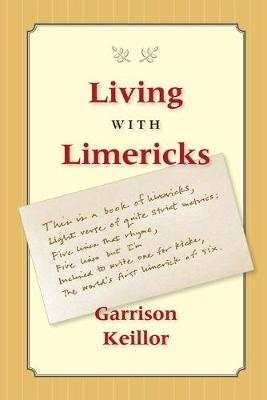 Living with Limericks by Garrison Keillor