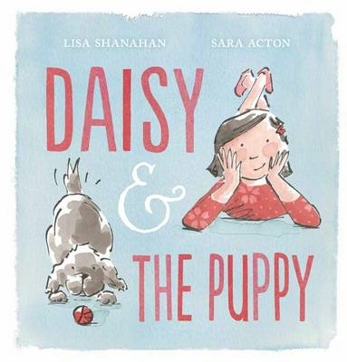 Daisy and the Puppy by Lisa Shanahan