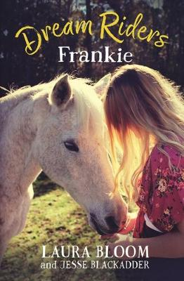 Dream Riders: Frankie by Jesse Blackadder