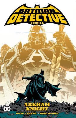 Batman: Detective Comics Volume 2: Arkham Knight by Peter J. Tomasi