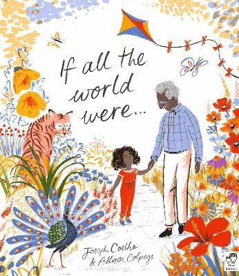 If All the World Were... by Joseph Coelho