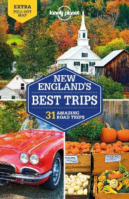 Lonely Planet New England's Best Trips book