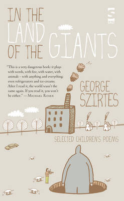 In the Land of the Giants by George Szirtes