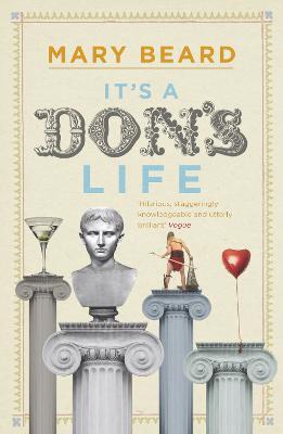 It's a Don's Life by Mary Beard