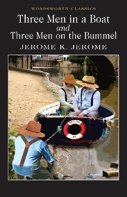 Three Men in a Boat & Three Men on the Bummel by Jerome K. Jerome