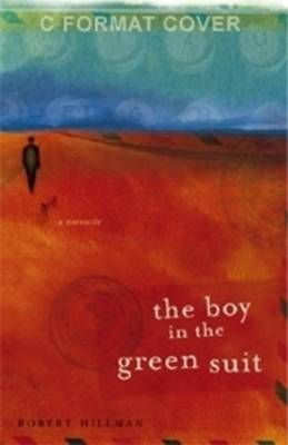The Boy in the Green Suit by Robert Hillman