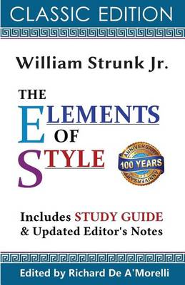 The Elements of Style (Classic Edition, 2017) by William Strunk Jr