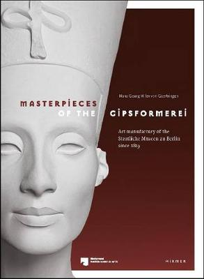 Masterpieces of the Gipsformerei book