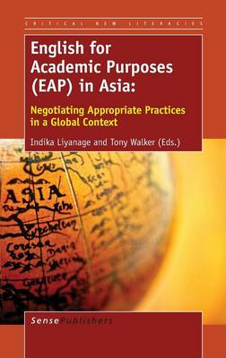 English for Academic Purposes (EAP) in Asia by Indika Liyanage