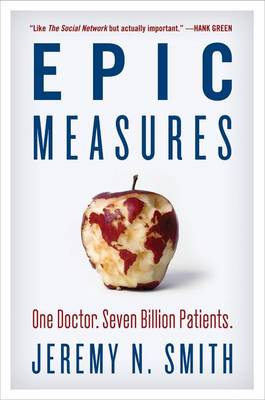 Epic Measures by Jeremy N. Smith