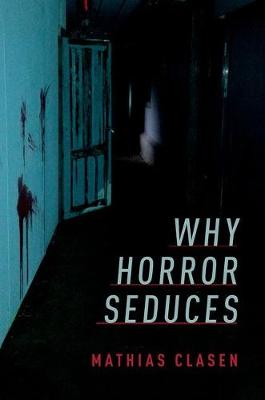 Why Horror Seduces book
