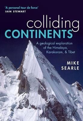 Colliding Continents by Mike Searle
