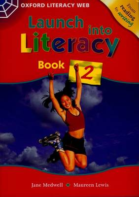 Launch Into Literacy: Level 2: Students' Book 2 by Jane Medwell