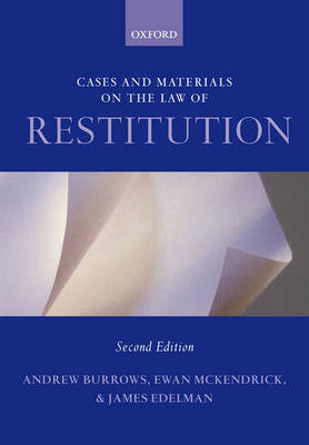 Cases and Materials on the Law of Restitution by Andrew Burrows