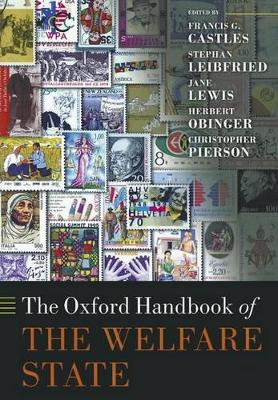 The Oxford Handbook of the Welfare State by Francis G. Castles