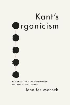 Kant's Organicism book