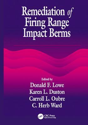 Remediation of Firing Range Impact Berms book