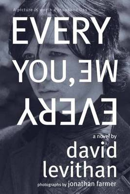 Every You, Every Me by David Levithan