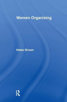 Women Organizing by Helen Brown