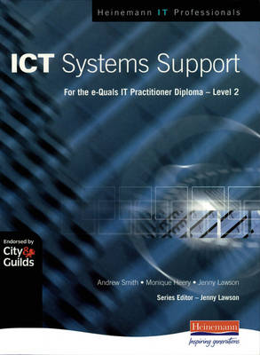 ICT Systems Support Level 2 by Andrew Smith