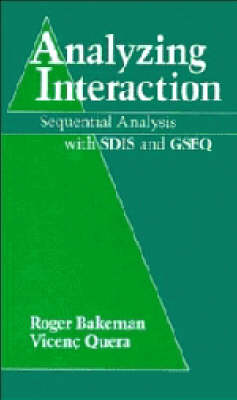 Analyzing Interaction by Roger Bakeman