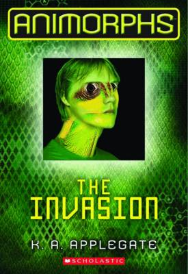 Invasion by K. A. Applegate