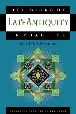 Religions of Late Antiquity in Practice book