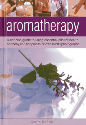 Aromatherapy by Mark Evans