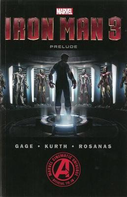 Marvel's Iron Man Marvel's Iron Man 3 The Movie Prelude Movie Prelude Vol. 3 by Christos Gage