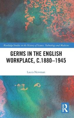 Germs in the English Workplace, c.1880-1945 book