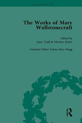 The Works of Mary Wollstonecraft Vol 2 by Marilyn Butler