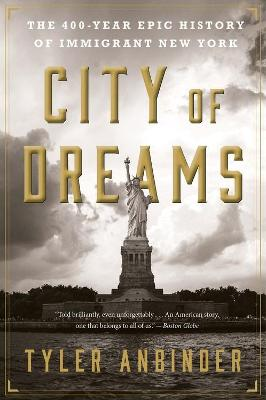 City of Dreams by Tyler Anbinder