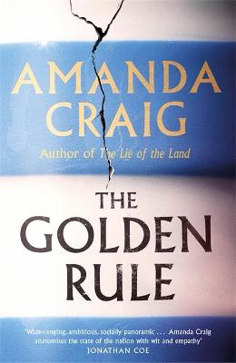 The Golden Rule: Longlisted for the Women's Prize 2021 by Amanda Craig