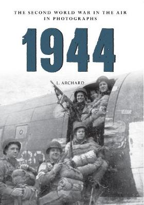 1944 The Second World War in the Air in Photographs book