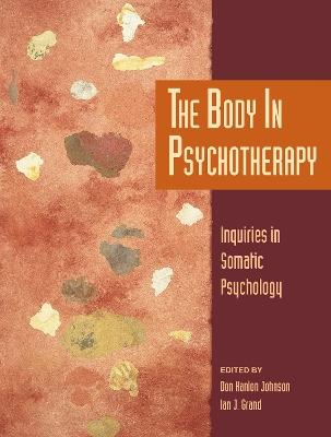 Body In Psychotherapy by Don Hanlon Johnson