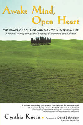 Awake Mind, Open Heart by Cynthia Kneen