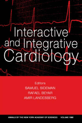 Interactive and Integrative Cardiology by Samuel Sideman