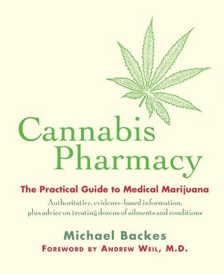 Cannabis Pharmacy by Dr. Andrew Weil