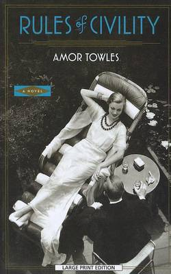 Rules of Civility by Amor Towles