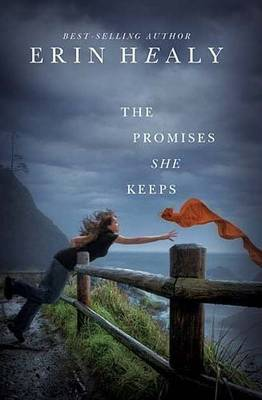 Promises She Keeps by Erin Healy